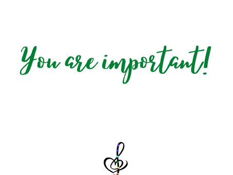 Reminder:  You are important!