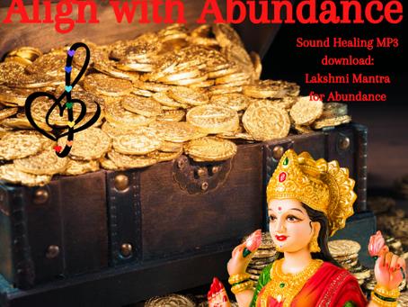 Lakshmi:  Align with Abundance