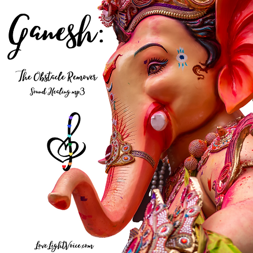 Ganesh: The Obstacle Remover - A Sound Healing MP3