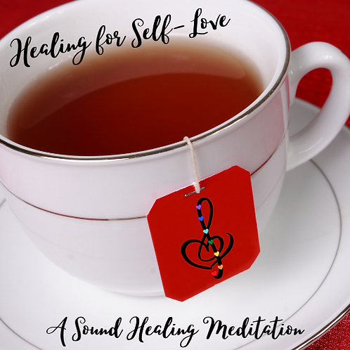 Healing for Self Love: A Sound Healing Meditation