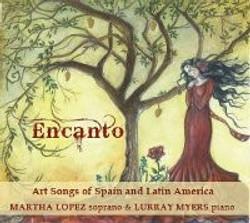 Encanto: Art Songs of Spain and Latin America