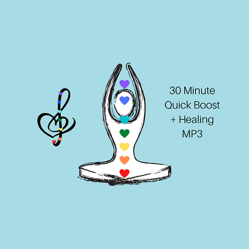 30 Minute Quick Boost with Reiki Healing MP3