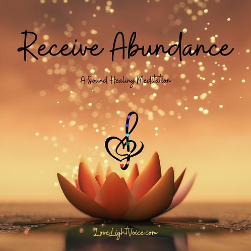 Receive Abundance:  A Sound Healing MP3