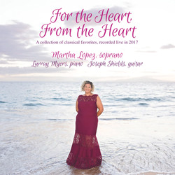 For the Heart, From the Heart is a collection of classical favorites, recorded live in 2017 by Marth