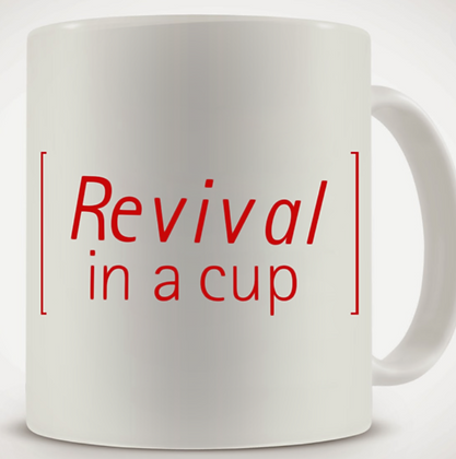 Revival in a Cup Mug