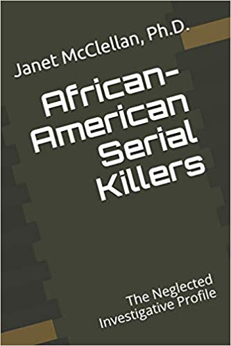 African-American Serial Killers: The Neglected Investigative