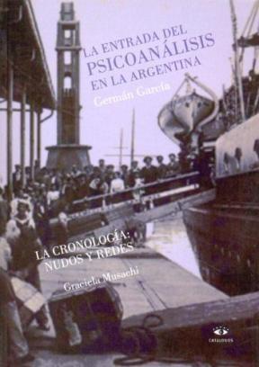 La entrada del psicoanálisis en la Argentina