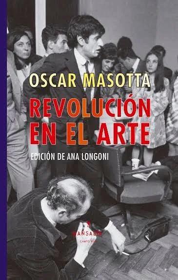Oscar_Masotta- Revolución en el arte