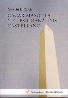 Oscar Masotta y el PA castellano