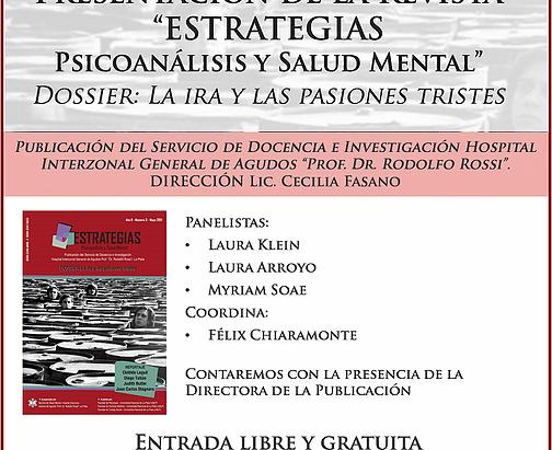 """Presentación de la Revista """"Estrategias – Psicoanálisis y Salud Mental"""" La ira y las pasiones triste"""