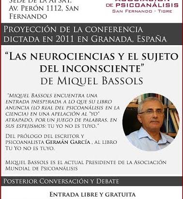 """Proyección: """"Las neurociencias y el sujeto del inconsciente"""""""