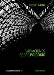 Variaciones sobre psicosis