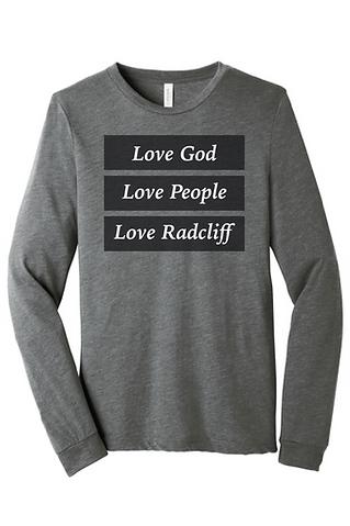 Love God, Love People, Love Radcliff (Long Sleeve)
