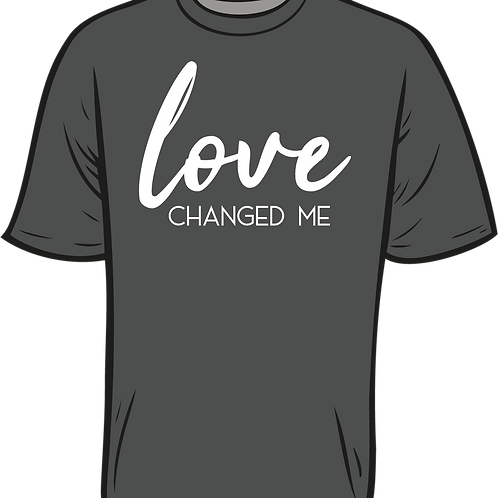 love CHANGED ME