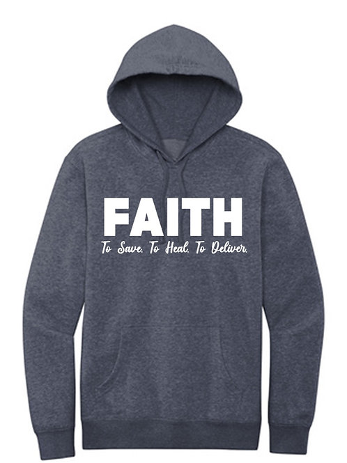 FAITH to save, to heal, to deliver (Hoodie)