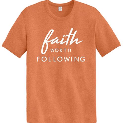 Faith Worth Following (Tee)