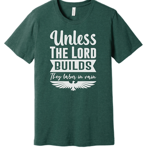 Unless The Lord Builds...