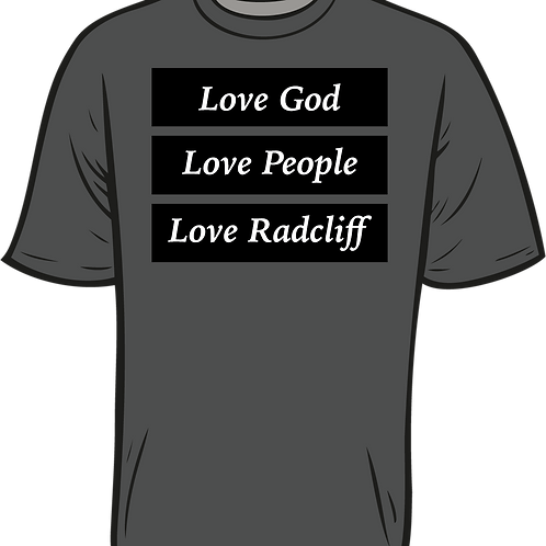 Love God, Love People, Love Radcliff