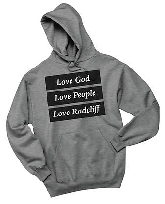 Love God, Love People, Love Radcliff (Hoodie)