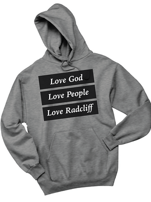 Love God, Love People, Love Radcliff (Hoodie)