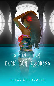 A Devotion to the Dark Sun Goddess