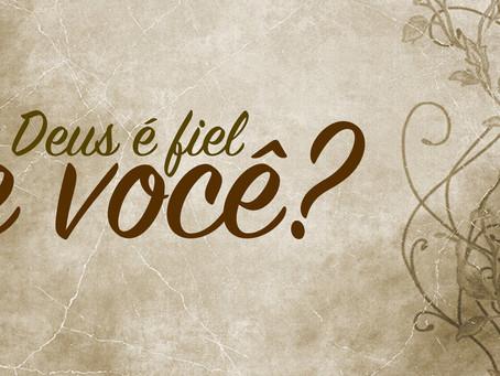 Deus é fiel!....hein?/ God is Faithful!... hm?
