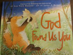 God found us