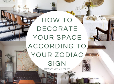 How To Decorate Your Space According to Your Zodiac Sign