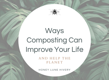 Ways Composting Can Improve Your Life