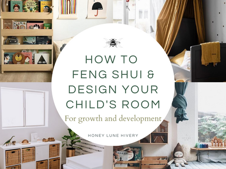 4 Ways to Feng Shui and Design your Child's Room