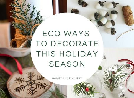 Eco Ways to Decorate this Holiday Season