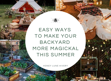 Easy Ways to Make your Backyard Magical this Summer