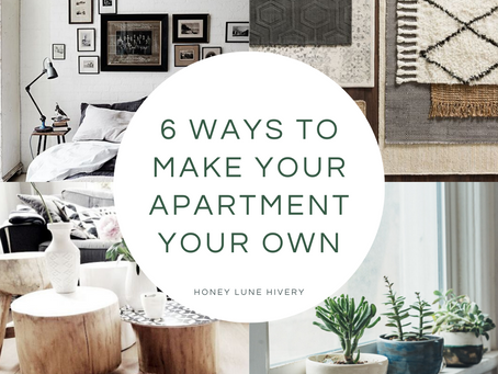6 Ways to Make Your Apartment Your Own