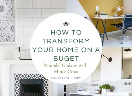 How to Transform your Home on a Budget