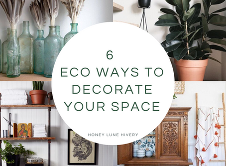 6 Eco Ways to Decorate your Space