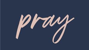 PRAY! PRAY!  PRAY!