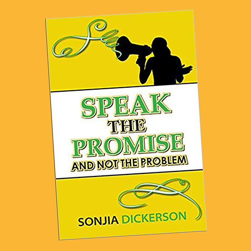Speak the Promise and Not the Problem