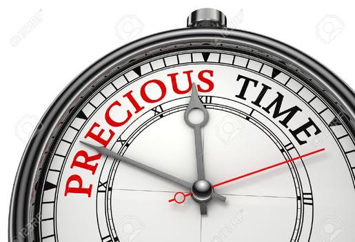 PRECIOUS TIME!