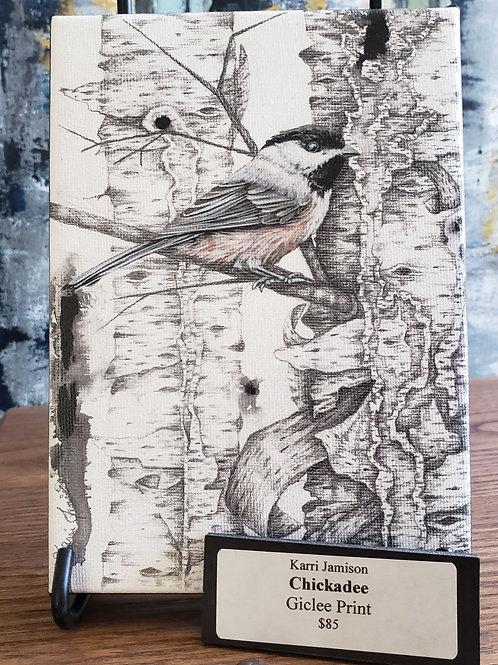 "Chickadee print on canvas by Kari Jameson 6x8""  3/4"" deep"