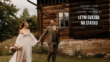 Rozhovor se zákaznicí: Letní svatba s lehkostí a stylem