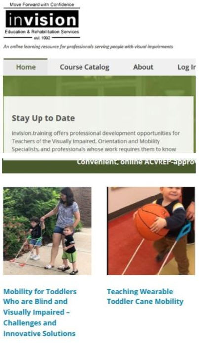 Invision courses mobility for toddlers who are blind and visually impaired and teching wearable toddler cane mobility