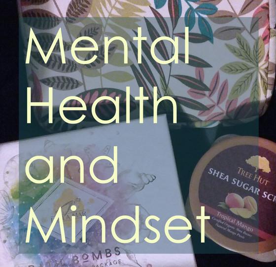 Mental Health and Mindset