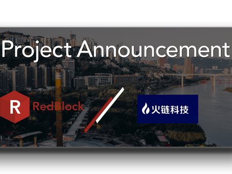 RedBlock joins forces with Huochain to build a token-economy for pilot project in Chongqing