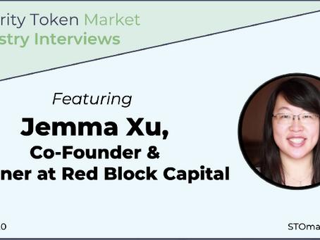 Security Token Market Industry Interviews — Jemma Xu Co-founder & Partner of RedBlock Capital