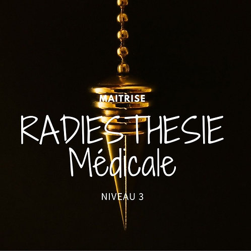 RADIESTHÉSIE Niveau 3 : Praticien de soin en radiesthésie