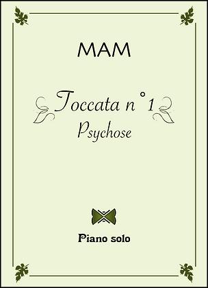 Toccata n°1 : Psychose