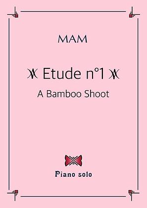 Etude n°1 - A Bamboo Shoot
