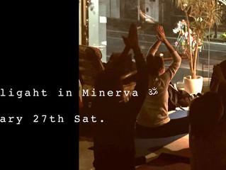 キャンドルナイトMoon Yoga in Minerva ☆*  月に1の月の光を感じるYoga