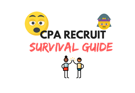 CPA RECRUIT - SURVIVAL GUIDE