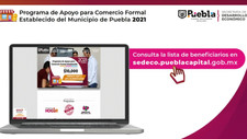Ayuntamiento de Puebla respalda mil negocios formales con subsidio de 10 mil pesos